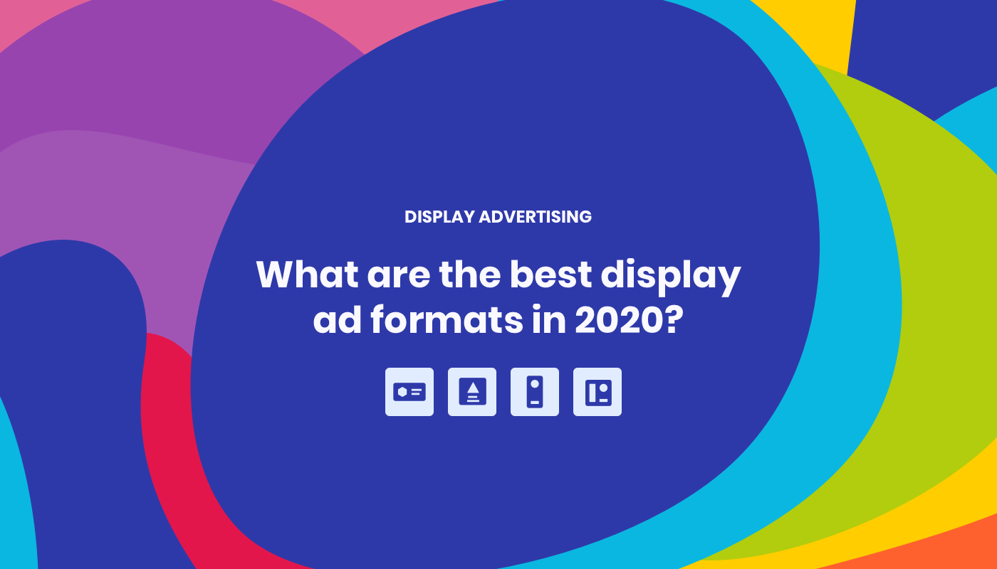 Best Performing Ad Sizes in 2020