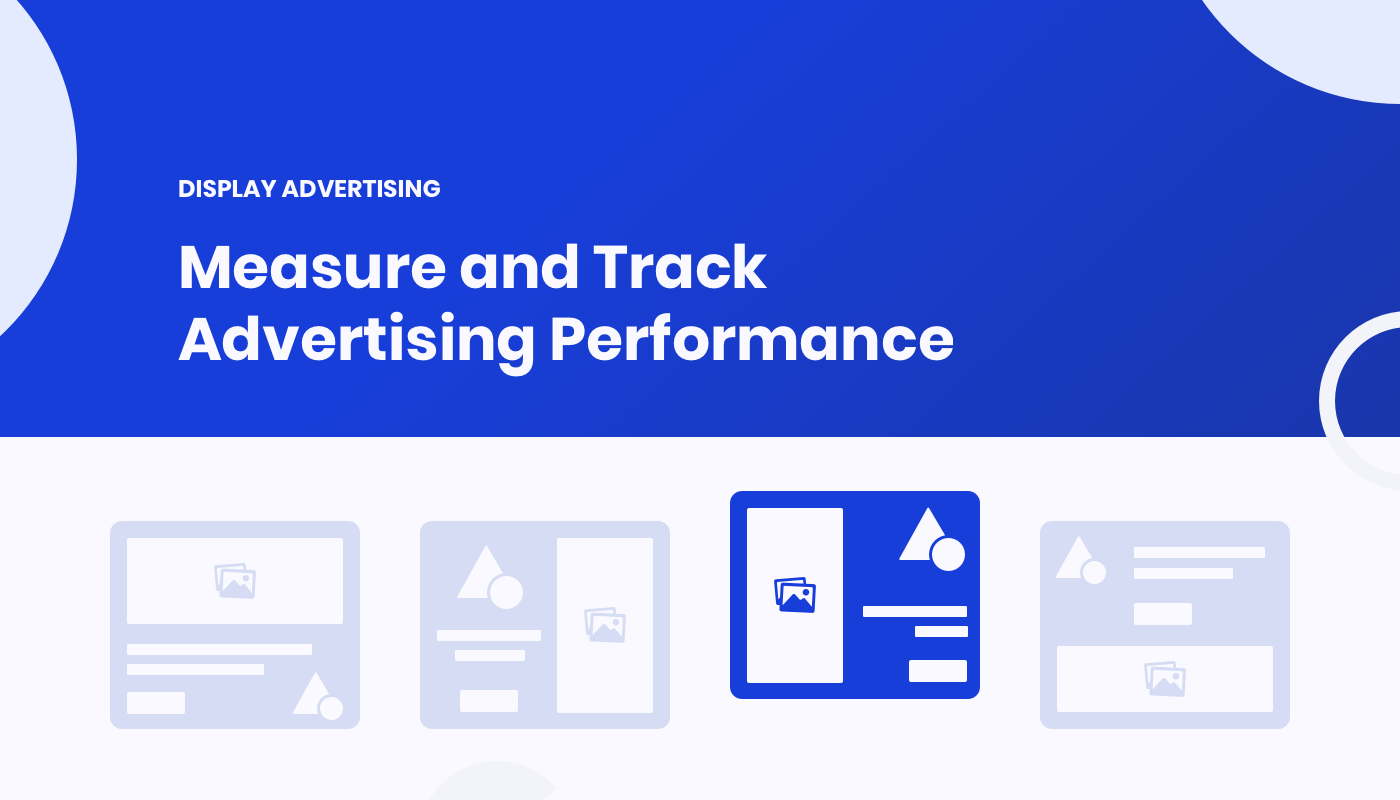 How to Measure and Track Advertising Performance