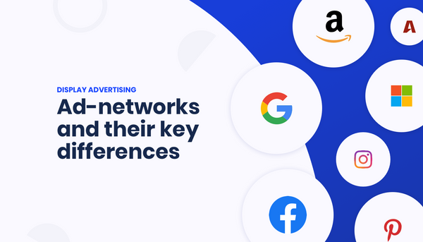 Available advertising networks and their key differences